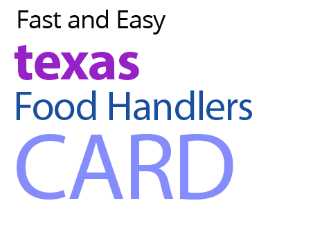 Join the Millions Served! TEXAS Food Handlers Card
